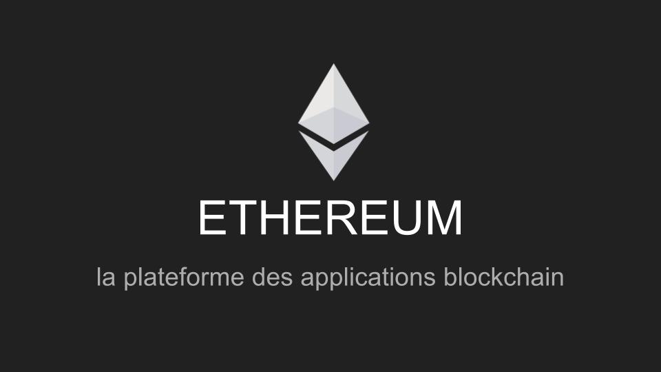 Ethereum, l'avenir est dans la blockchain