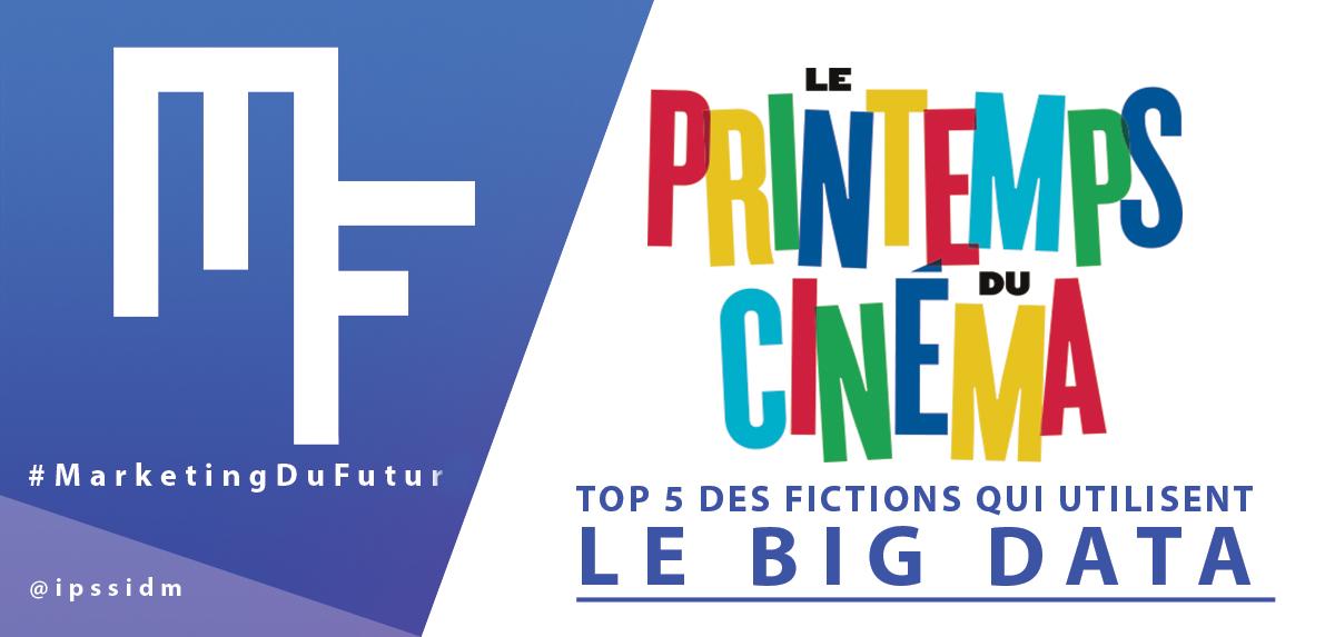 Le Printemps du Cinéma : [TOP 5] Fictions qui ont utilisé le Big Data !