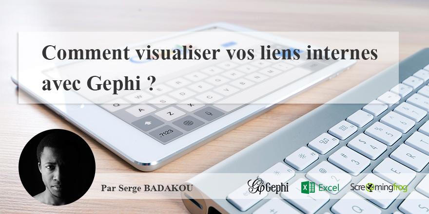 Comment visualiser vos liens internes avec Gephi